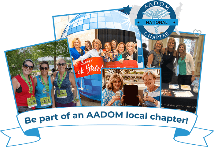 Be a part of an AADOM local chapter!